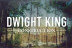 Dwight King Construction