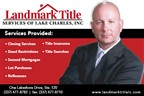 Landmark Title Services of Lake Charles, Inc.