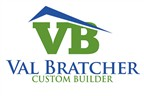 Val Bratcher Custom Builder LLC